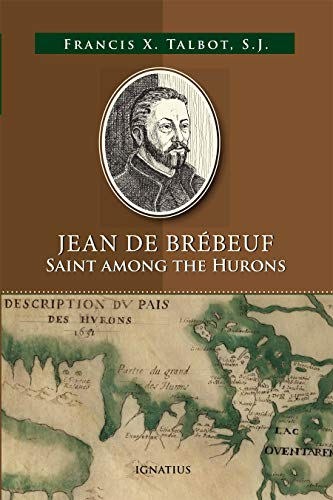 (Jean de Brébeuf: Saint among the)