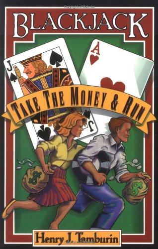 (Blackjack: Take the Money and Run )