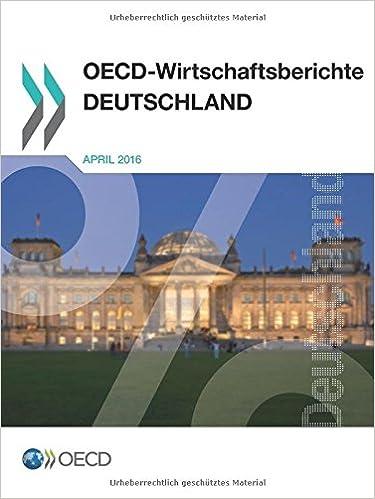 OECD-Wirtschaftsberichte: Deutschland 2016: Edition 2016: Volume 2016