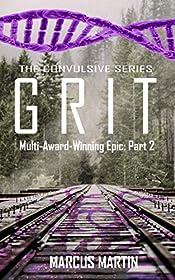 GRIT: Convulsive Part 2