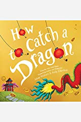 How to Catch a Dragon Kindle Edition