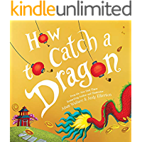 How to Catch a Dragon