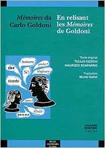memoires da carlo goldoni / en relisant les memoires de
