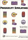 Probability Simulations, Mary Jean Winter and Ronald J. Carlson, 155953401X