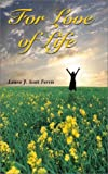 img - for For Love Of Life book / textbook / text book