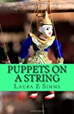 Puppets on a String, Laura Simms, 1495369056