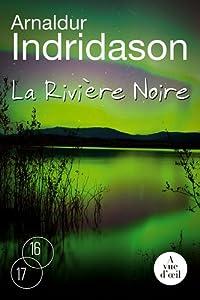 vignette de 'La rivière noire (Arnaldur Indriðason)'