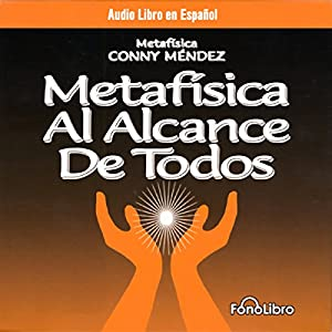 Metafisica Al Alcance De Todos (Metaphysics for Everyone) Audiobook