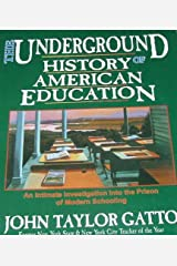 The Underground History of American Education Paperback