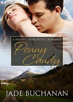 Penny Candy (Bandit Creek Book 3) by [Buchanan, Jade ]