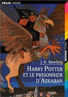 [Harry Potter] : [3] : Harry Potter et le prisonnier d'Azkaban, Rowling, Joanne K.