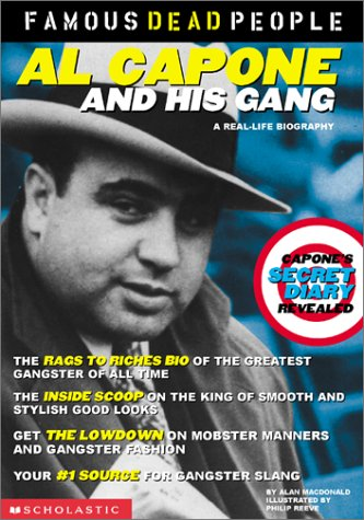 Al Capone and His Gang (Famous Dead People)
