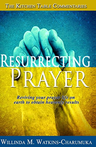 Resurrecting Prayer