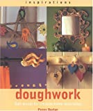 img - for Doughwork: Using Salt Dough for Creative Home Decorating (Inspirations) book / textbook / text book