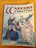 Warriors of Medieval Times, John Matthews and Bob Stewart, 1853141151