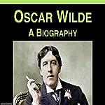 Oscar Wilde: A Biography   Samuel Crawford