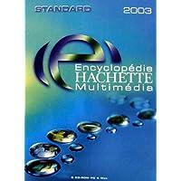 Encyclopédie Hachette Multimédia 2003 Standard