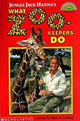 Jungle Jack Hanna's What Zookeepers Do
