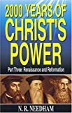 img - for 2,000 Years of Christ's Power, Part Three: Renaissance and Reformation book / textbook / text book