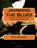 Jamming the Blues, Pete Madsen, 1494406357