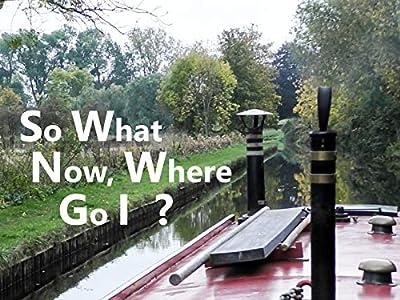 So What Now, Where Go I ?