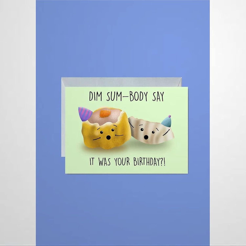 43LenaJon Funny Cute Birthday Card Dim Sum Card Did Someone Say It was Your Birthday Card Shiu Mai Card Gyoza Card Humour Pun Card Food Card Greetings Cards with Envelopes Blessing Card 10