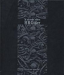 Le monde selon HR Giger : Edition trilingue français-anglais-allemand