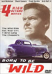 Born to be Wild - Four High Octane Movies