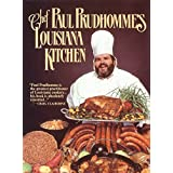 Chef Prudhomme's Louisiana Kitchen