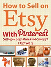 How to Sell on Etsy With Pinterest - Selling on Etsy Made Ridiculously Easy