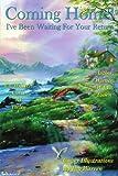 Coming Home!, Werner W. J.F. & Carol M. Toelen, 1425988059