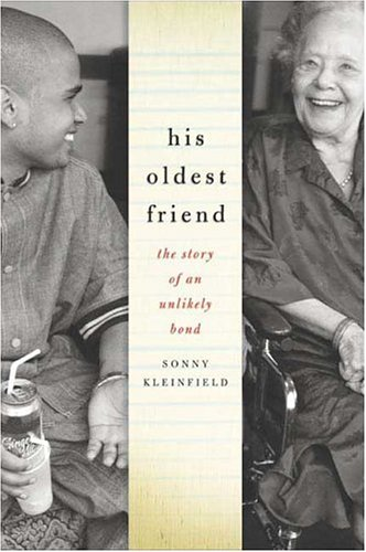 His Oldest Friend: The Story of an Unlikely Bond