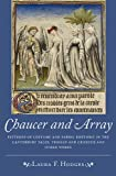 Chaucer and Array : Patterns of Costume and Fabric Rhetoric in the Canterbury Tales, Troilus and Criseyde and Other Works, Hodges, Laura F., 1843843684