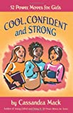 Cool, Confident and Strong, Cassandra Mack, 0595475604
