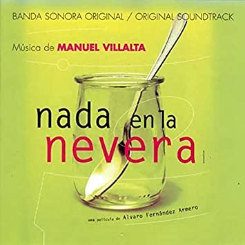 Nada En La Nevera by Manuel Villalta : Amazon.es: Música