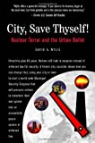 City, Save Thyself!, David A. Wylie, 1935506072