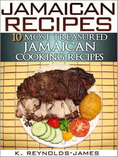 Jamaican recipes 10 most treasured jamaican cooking recipes jamaican recipes 10 most treasured jamaican cooking recipes jamaica cookbook by reynolds forumfinder Image collections