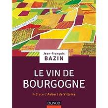 Le vin de Bourgogne (Hors Collection) (French Edition)