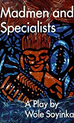 Madmen and Specialists (Spotlight Dramabook)