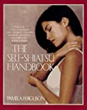 The Self-Shiatsu Handbook