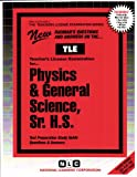 Physics and General Science, Sr. H. S., Rudman, Jack, 0837380464