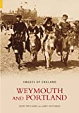 img - for Weymouth and Portland: The Photographs of Edwin H. Seward (Images of England) book / textbook / text book