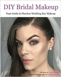 Makeup For Wedding Day | Diy Bridal Makeup Your Guide To Flawless Wedding Day Makeup Toni