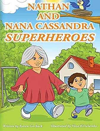 Nathan and Nana Cassandra - Superheroes