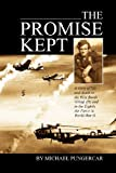 The Promise Kept, Mike Pungercar, 143276439X
