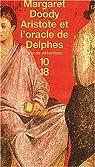 Aristote et l'Oracle de Delphes par Doody