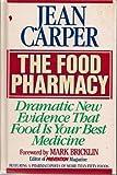 The Food Pharmacy, Jean Carper, 0553052802
