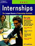 Internships 2001, Peterson's Guides Staff, 0768904021