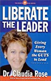 Liberate the Leader, Dr. Claudia Rose, 0967685729