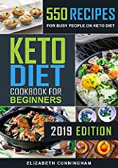 550 Effortless Keto Recipes for Quick Weight Loss in 2019!               Do you crave quick & effortless keto recipes? And I know you had tasty dinners with the loved ones and there are a few or more extra pounds ''on boar...